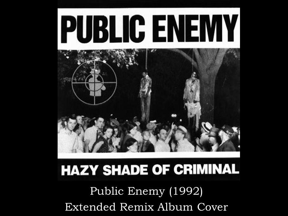 Public Enemy (1992) Extended Remix Album Cover