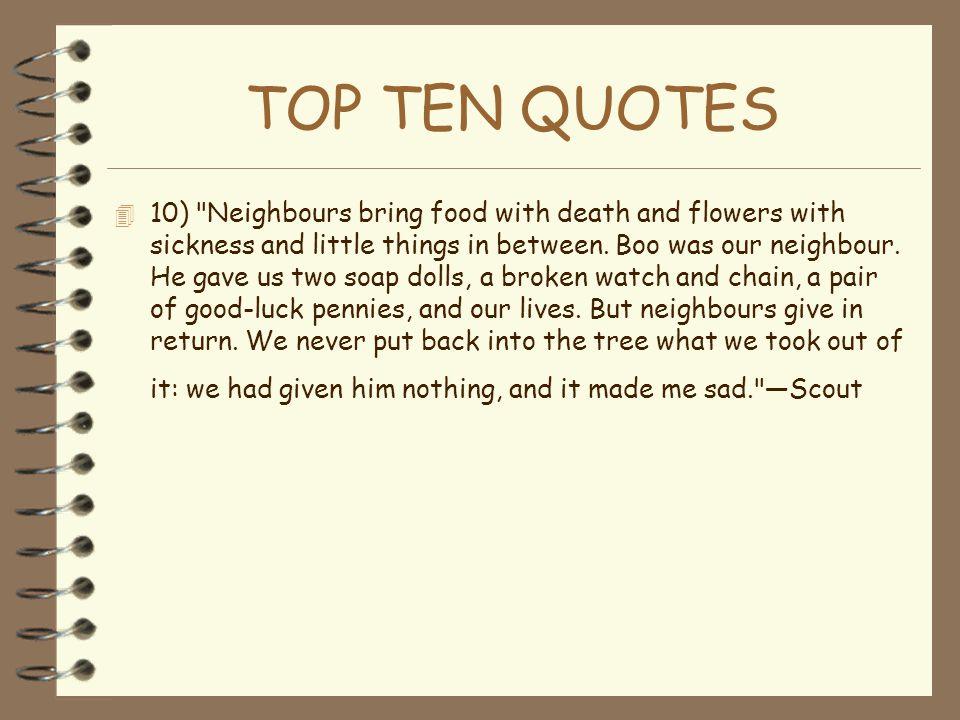 TOP TEN QUOTES  10)