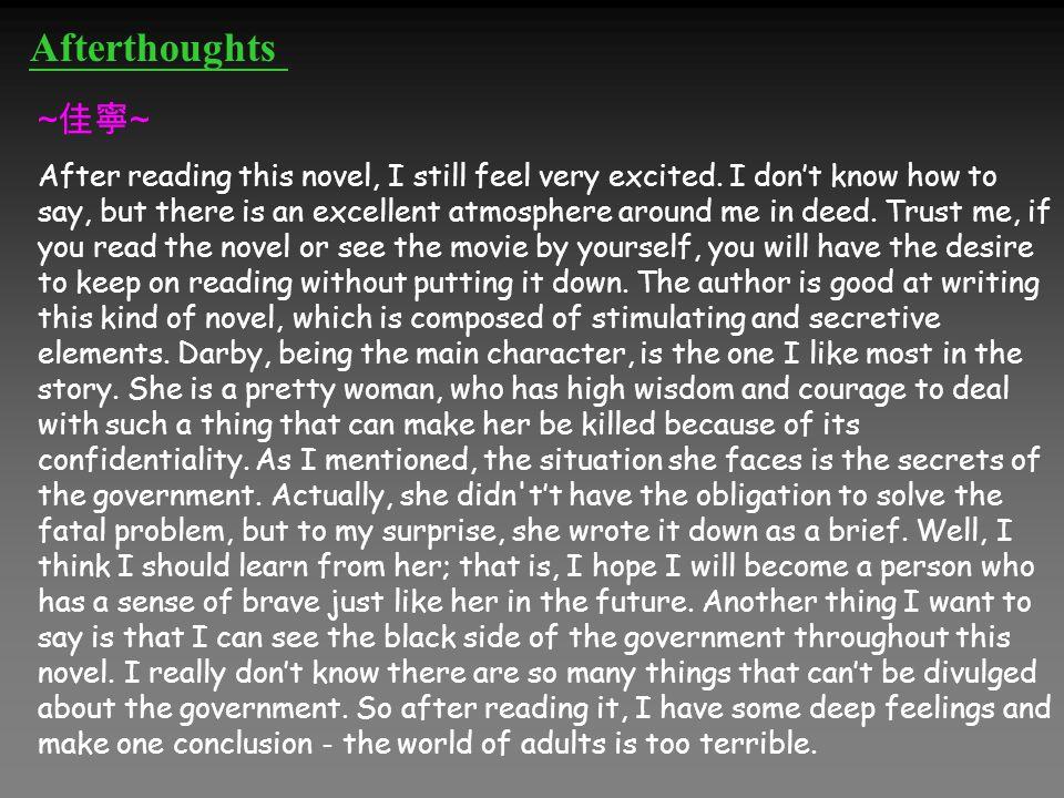 ~ 佳寧 ~ After reading this novel, I still feel very excited.