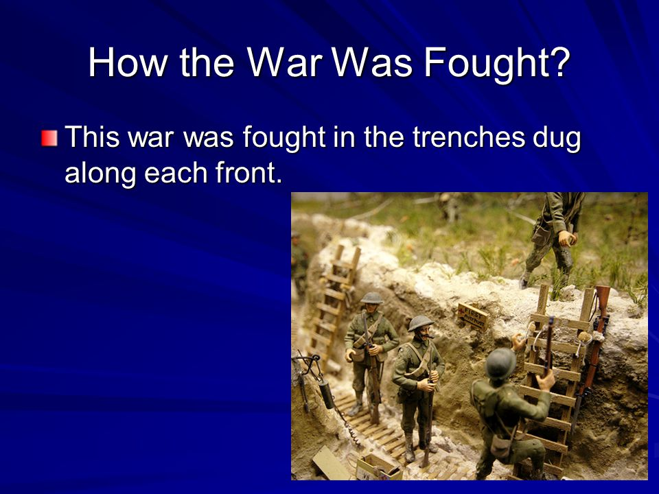 Where Was it Fought. The war took place in Europe on 2 fronts.