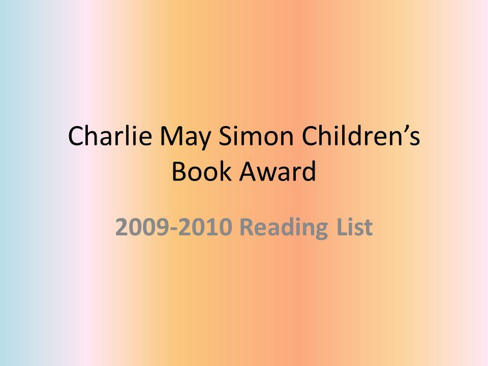 Charlie May Simon Children's Book Award 2009-2010 Reading List