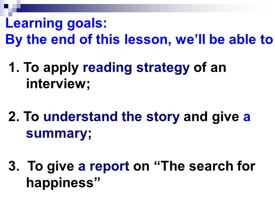 Module 6 Unit 2 What is happiness to you. Reading: The Search for Happiness Wei Juan Suzhou No.
