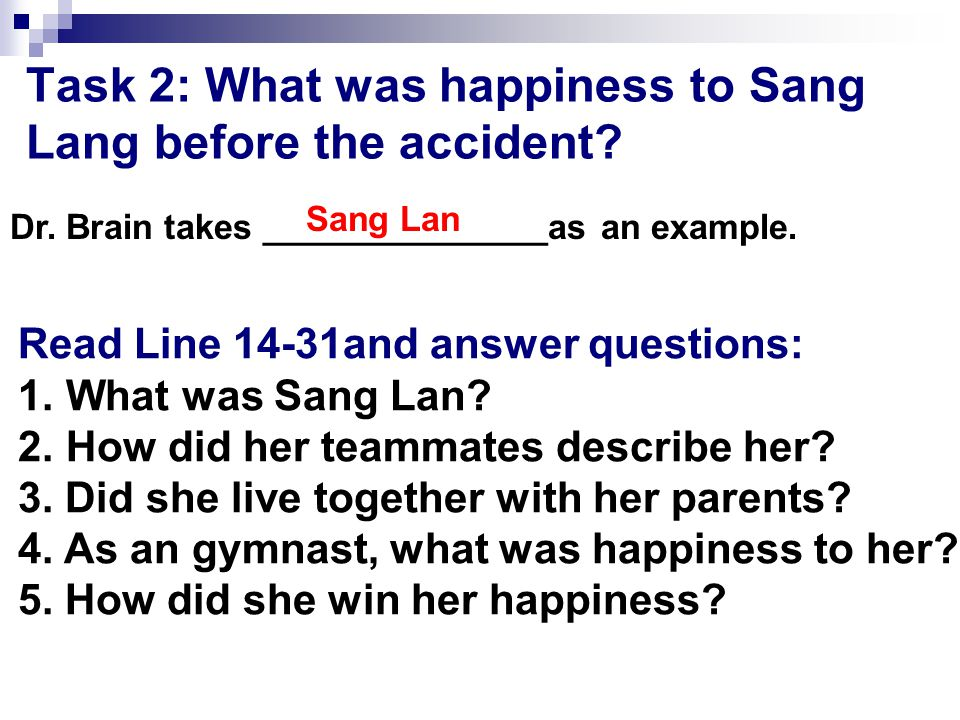 Task 1: Different understandings of happiness What is happiness.