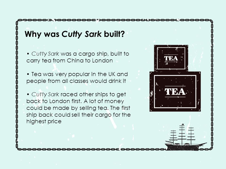 Why was Cutty Sark built.