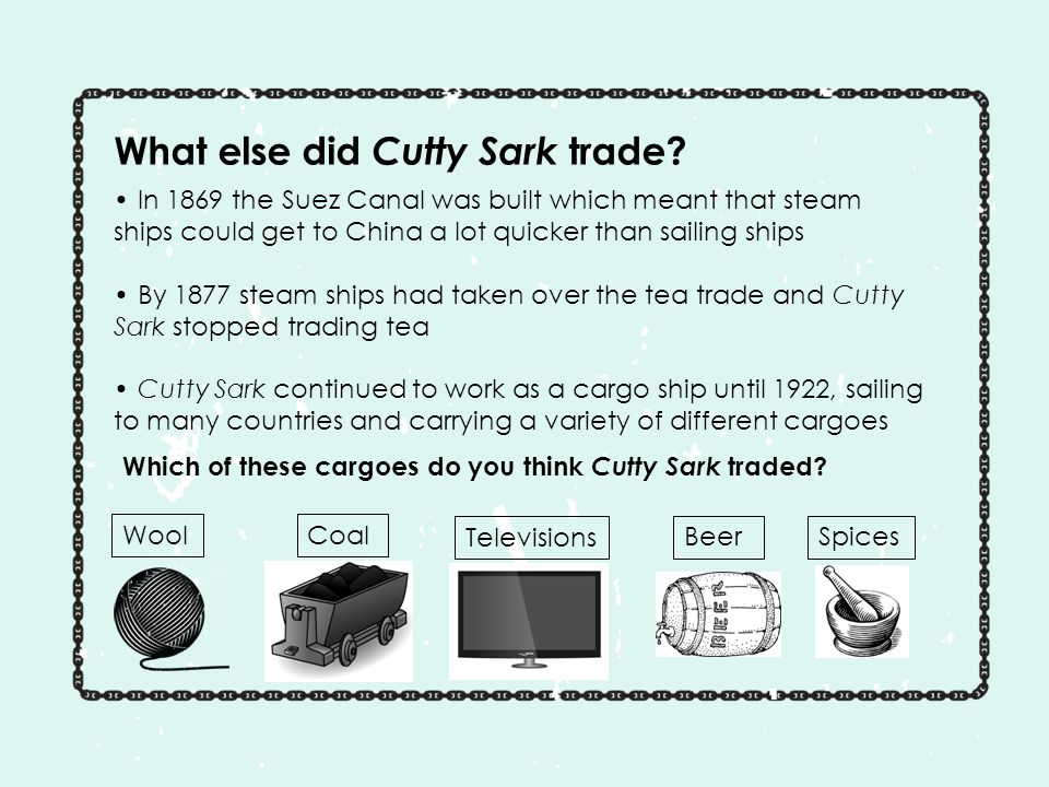 What else did Cutty Sark trade.