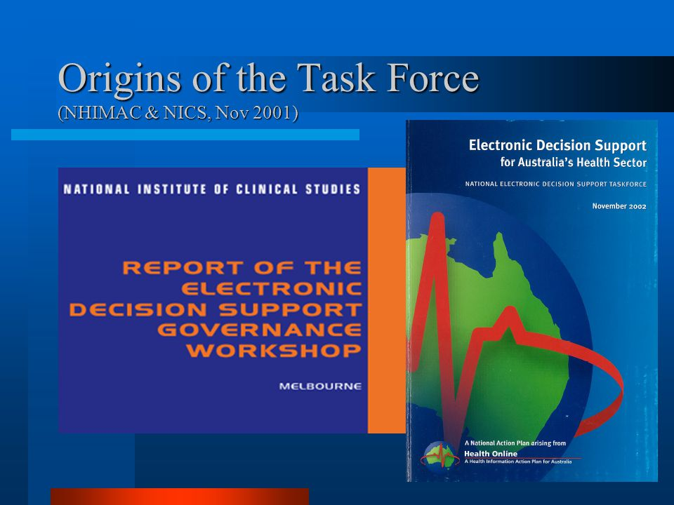 Origins of the Task Force (NHIMAC & NICS, Nov 2001)