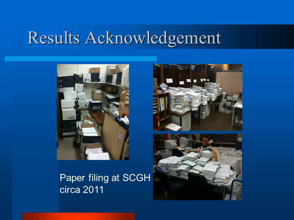 Results Acknowledgement Paper filing at SCGH circa 2011