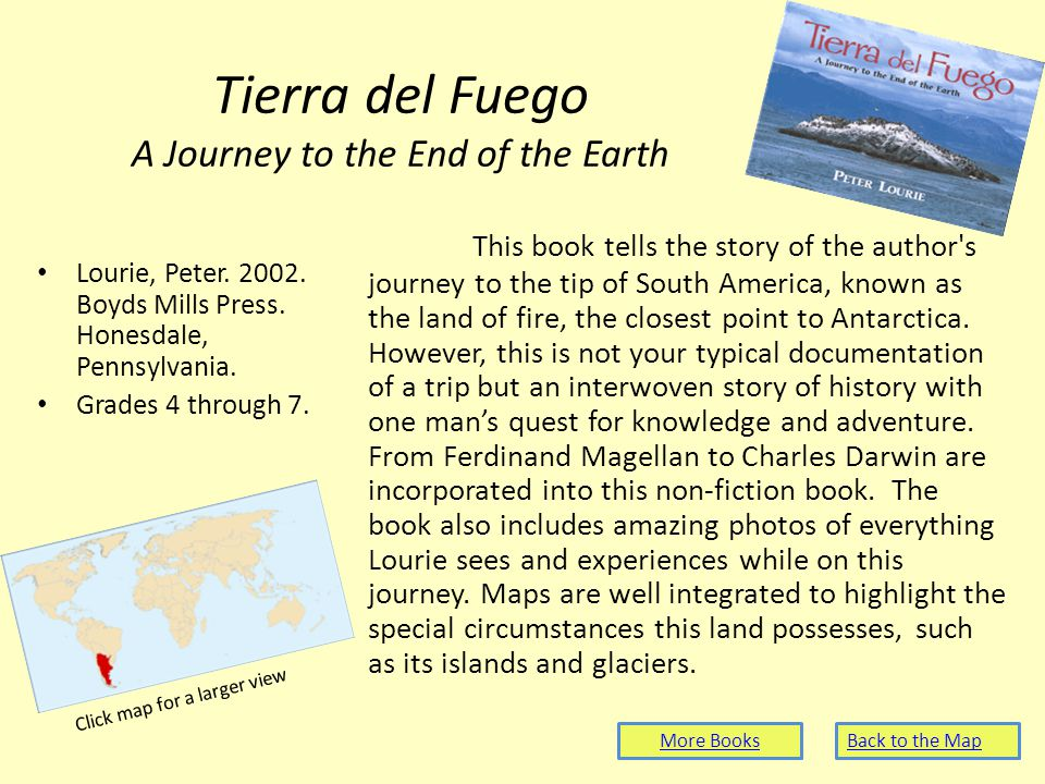Tierra del Fuego A Journey to the End of the Earth Lourie, Peter.