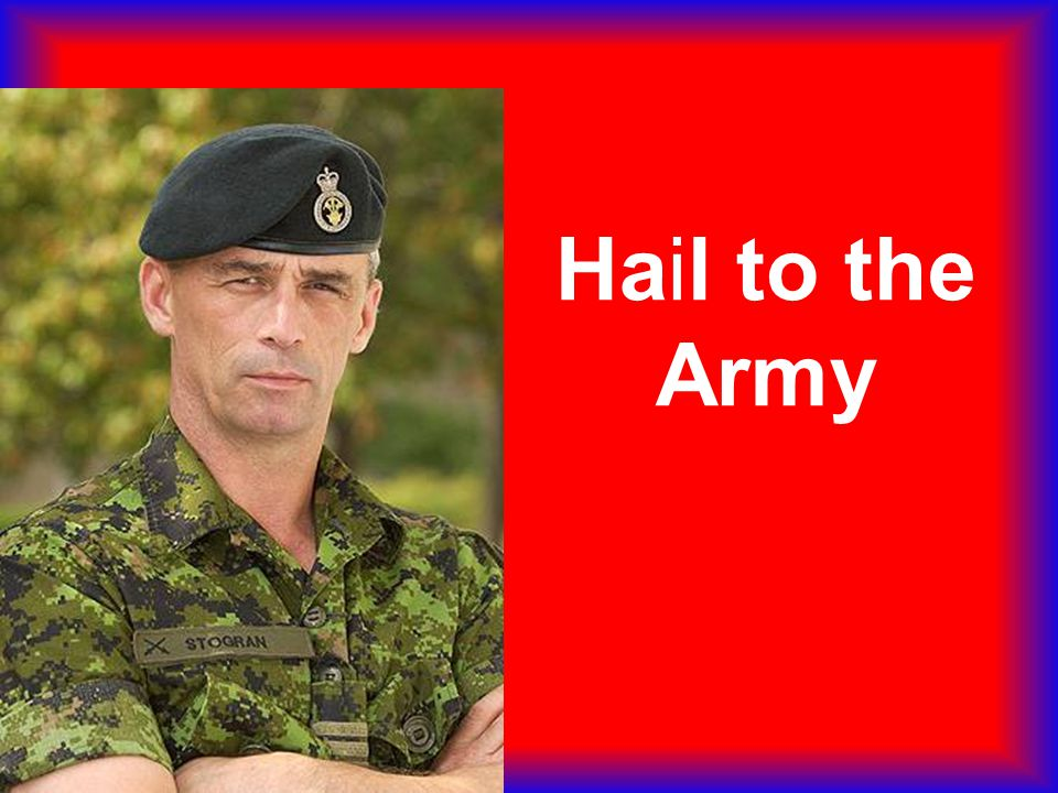 Hail to the Army