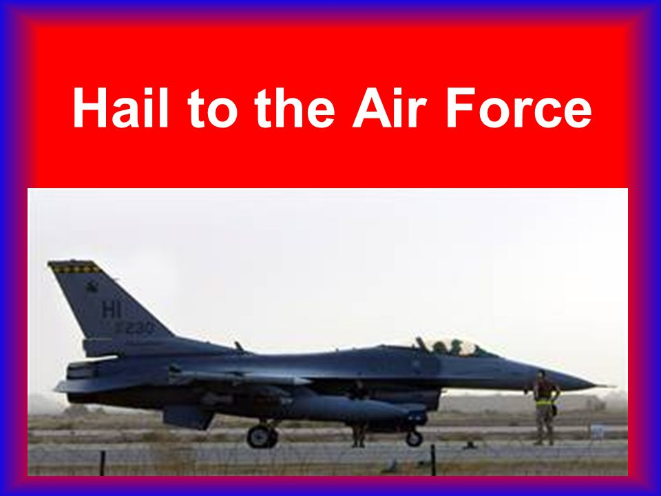Hail to the Air Force