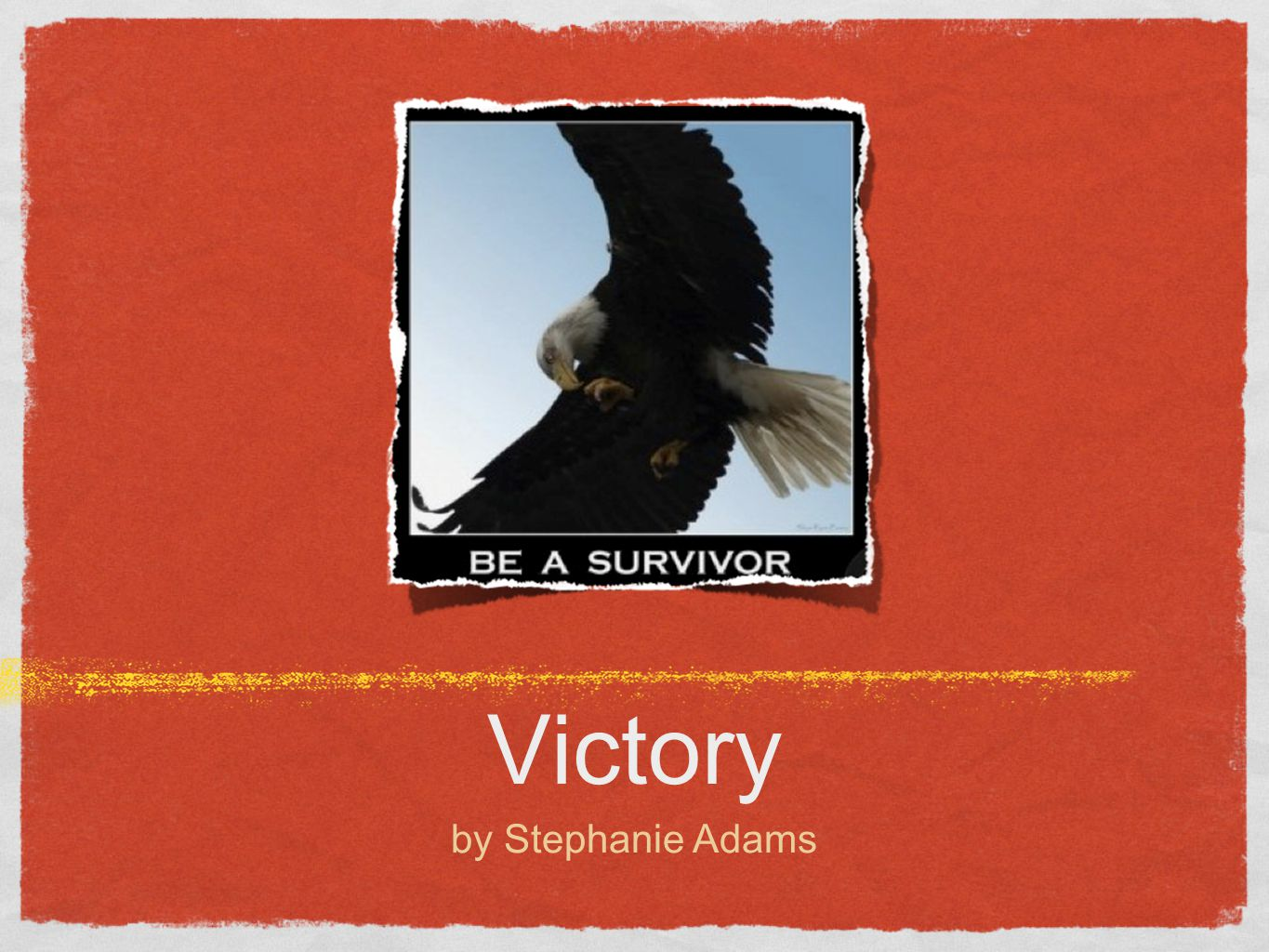 Victory by Stephanie Adams