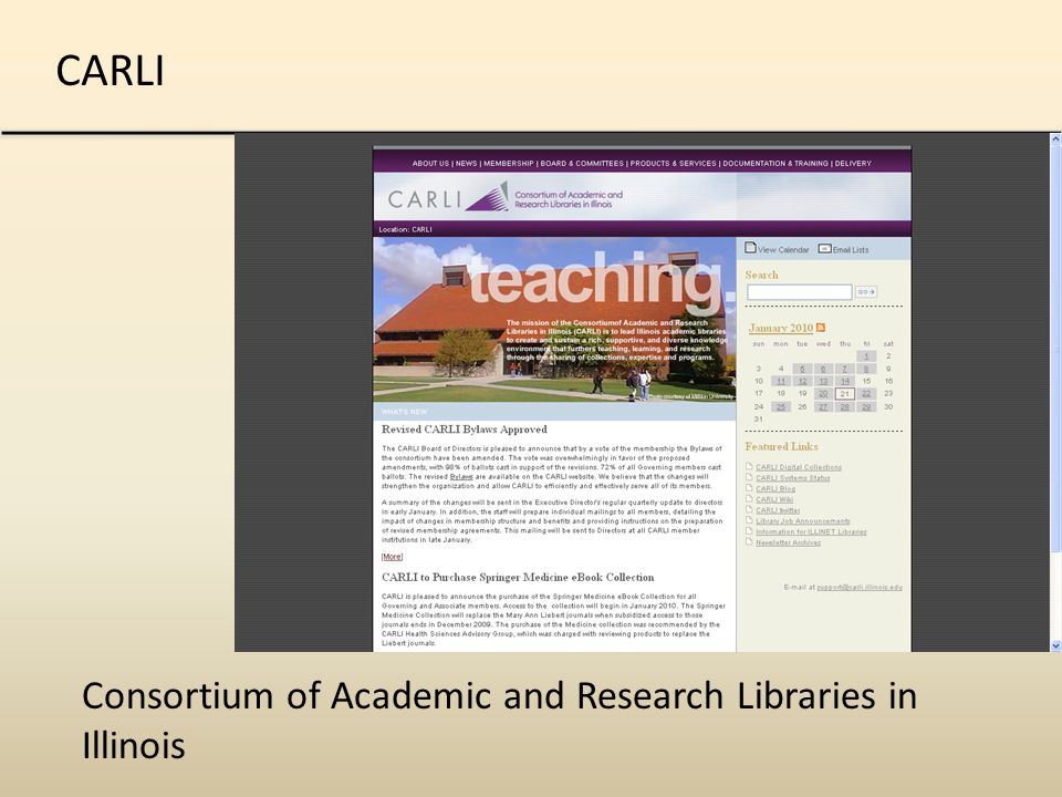 CARLI Consortium of Academic and Research Libraries in Illinois