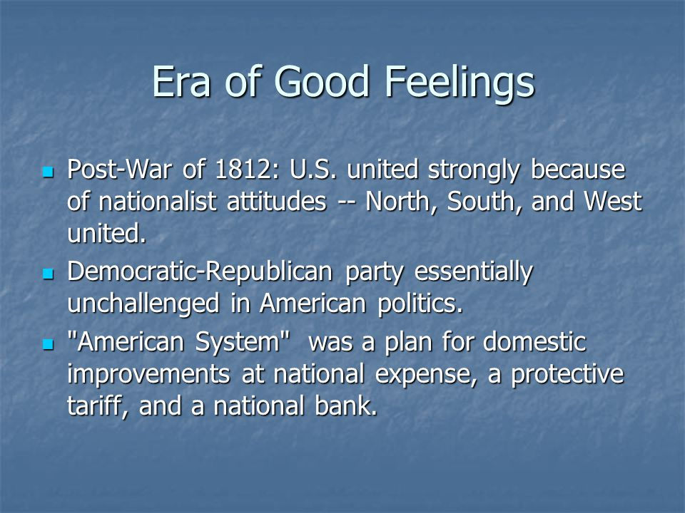 Era of Good Feelings Post-War of 1812: U.S.