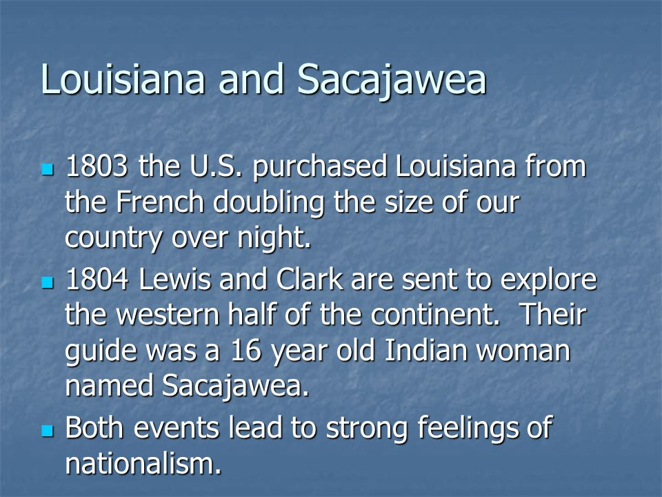 Louisiana and Sacajawea 1803 the U.S.