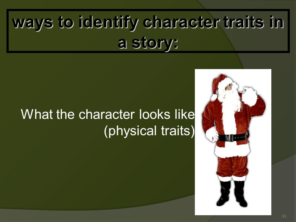 11 ways to identify character traits in a story: What the character looks like (physical traits)