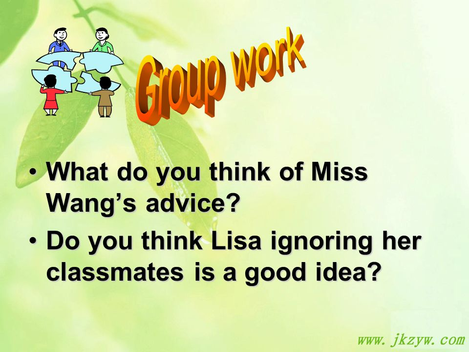 What do you think of Miss Wang's advice What do you think of Miss Wang's advice.