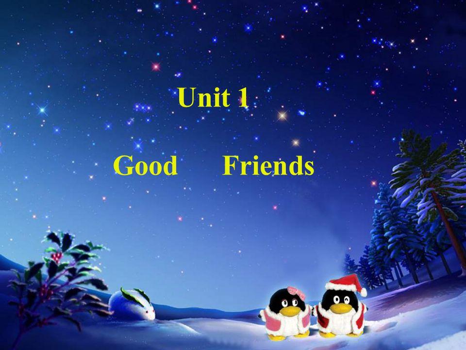 Unit 1 Good Friends