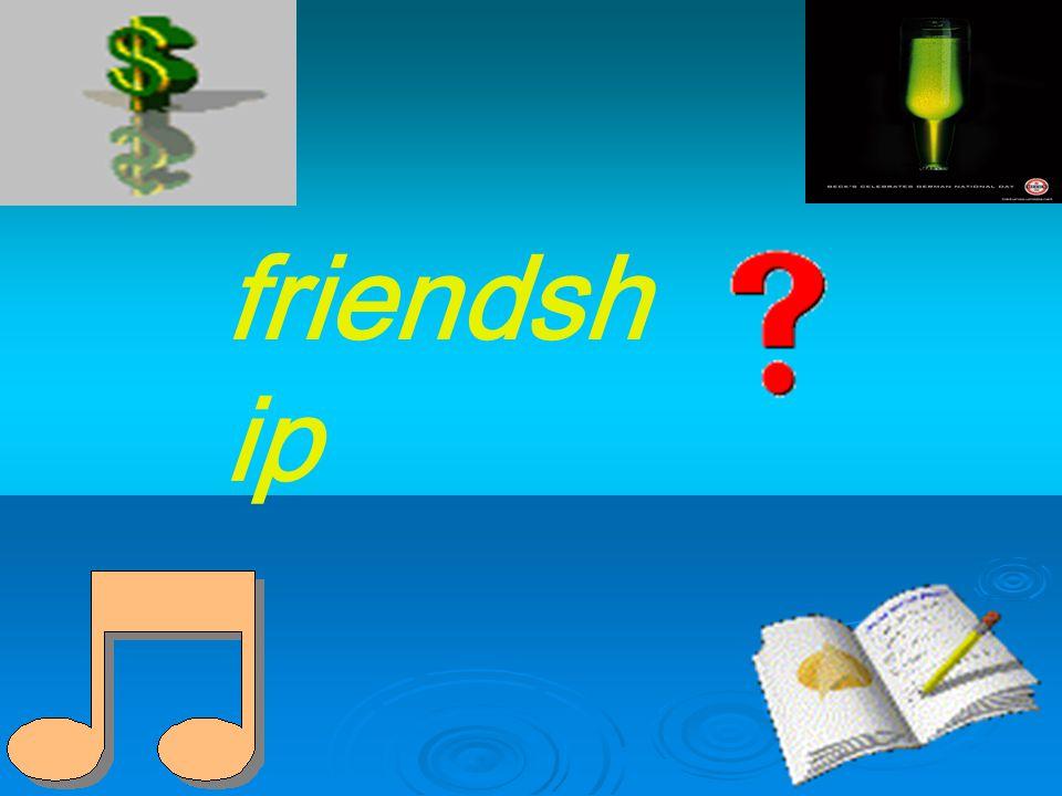 friendsh ip