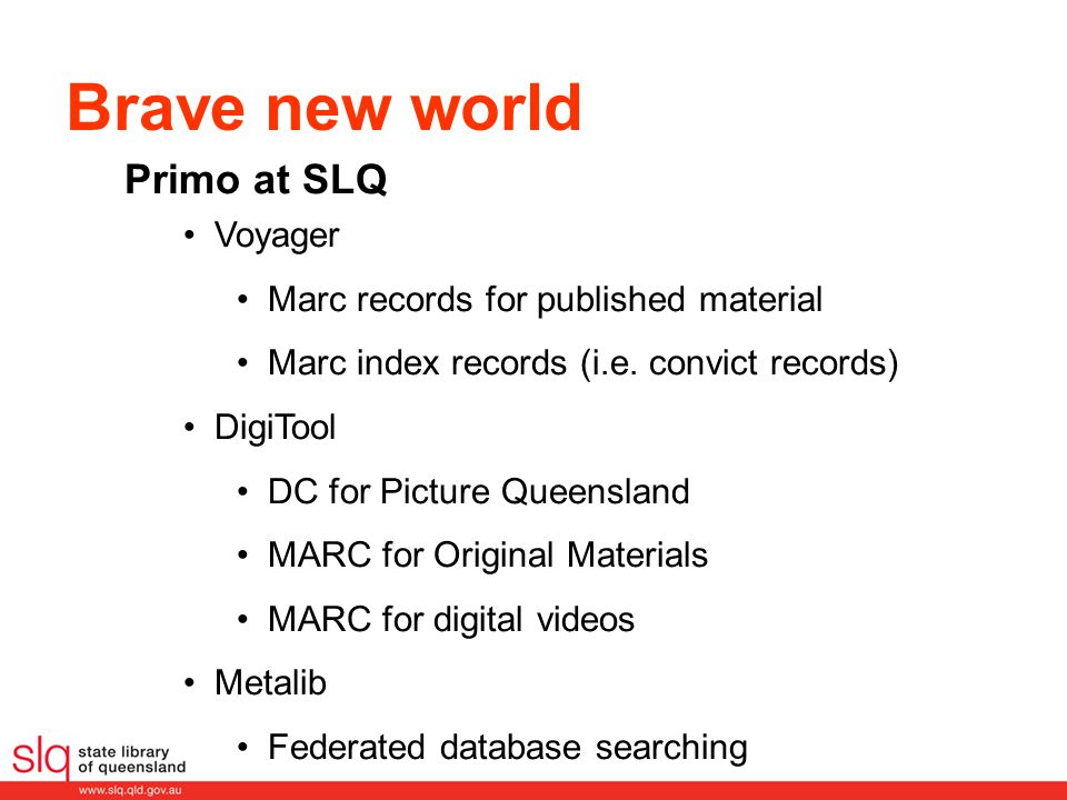 Brave new world Voyager Marc records for published material Marc index records (i.e.