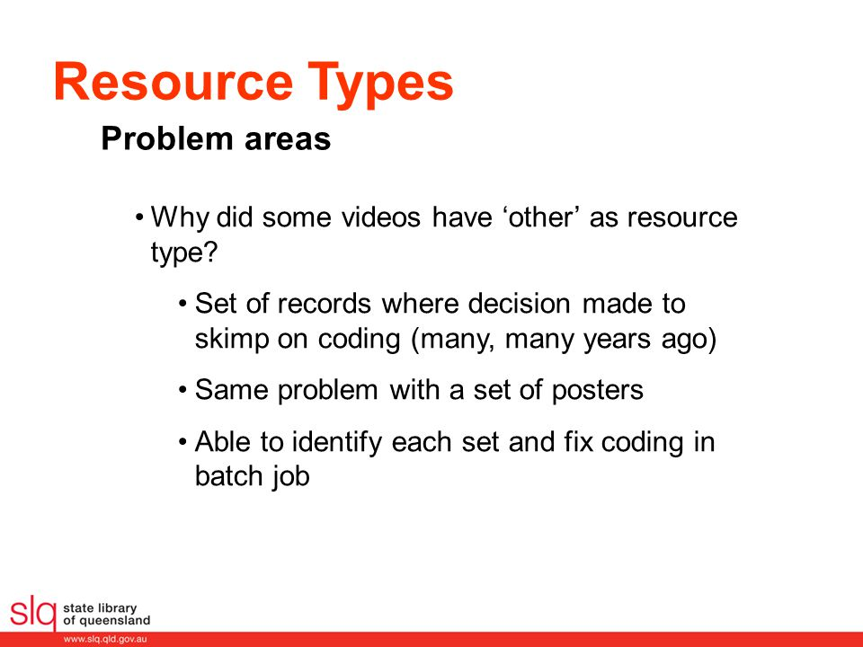 Problem areas Why did some videos have 'other' as resource type.