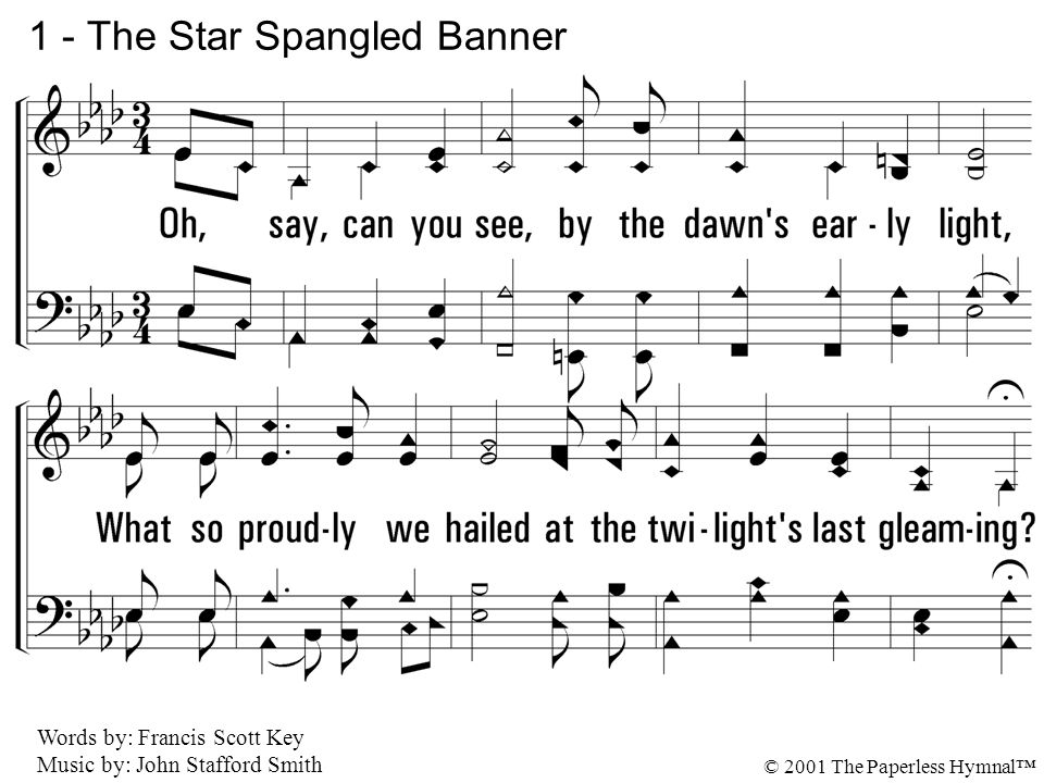 1 - The Star Spangled Banner © 2001 The Paperless Hymnal™