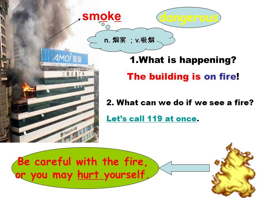 Fire n. 火 火灾