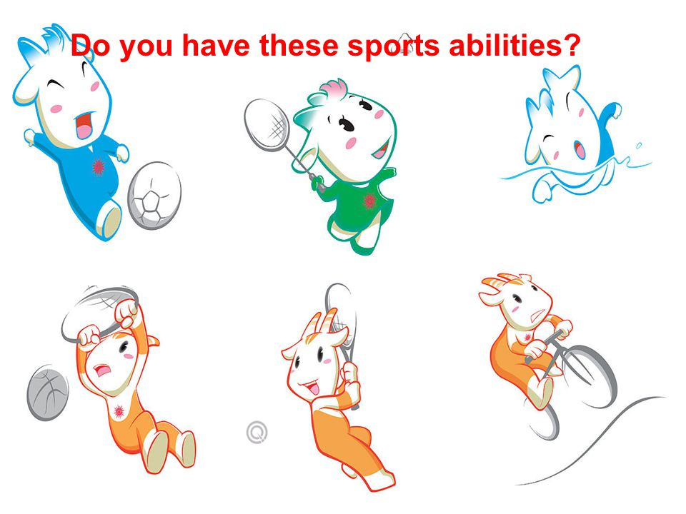 Do you have these sports abilities?