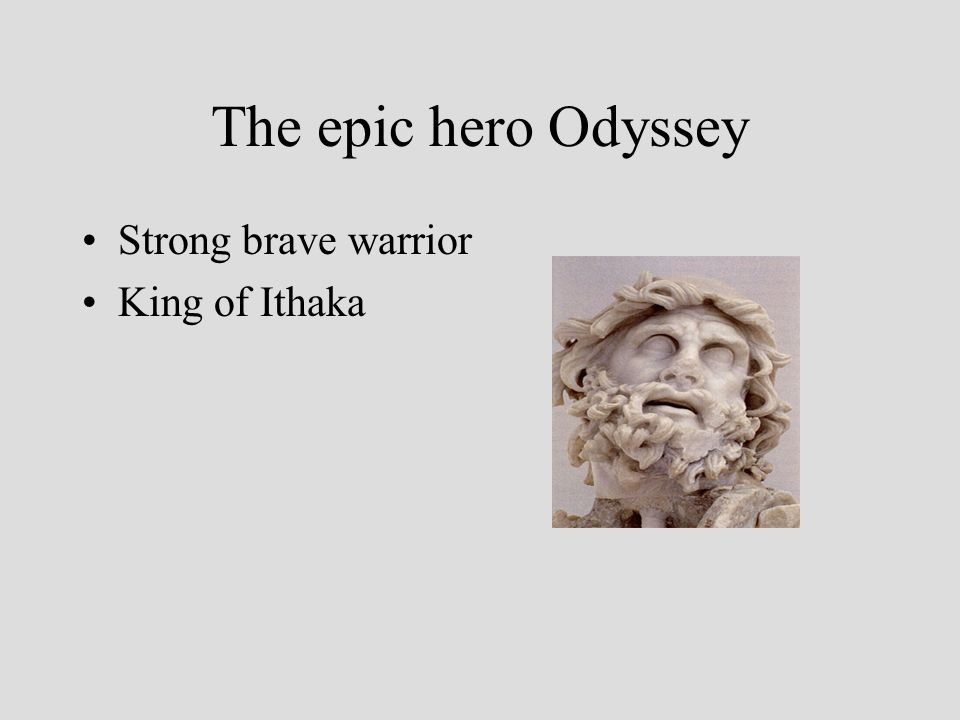 The epic hero Odyssey Strong brave warrior King of Ithaka
