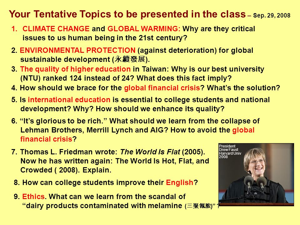 Your Tentative Topics to be presented in the class – Sep.