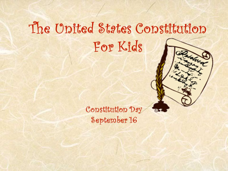 The United States Constitution For Kids Constitution Day September 16
