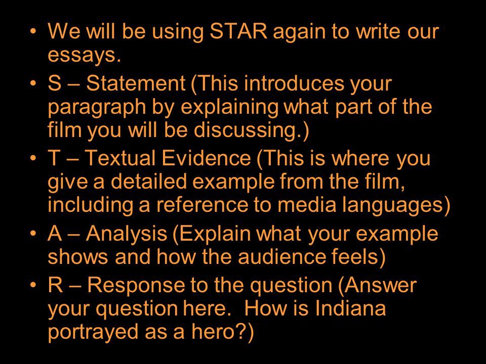 We will be using STAR again to write our essays.