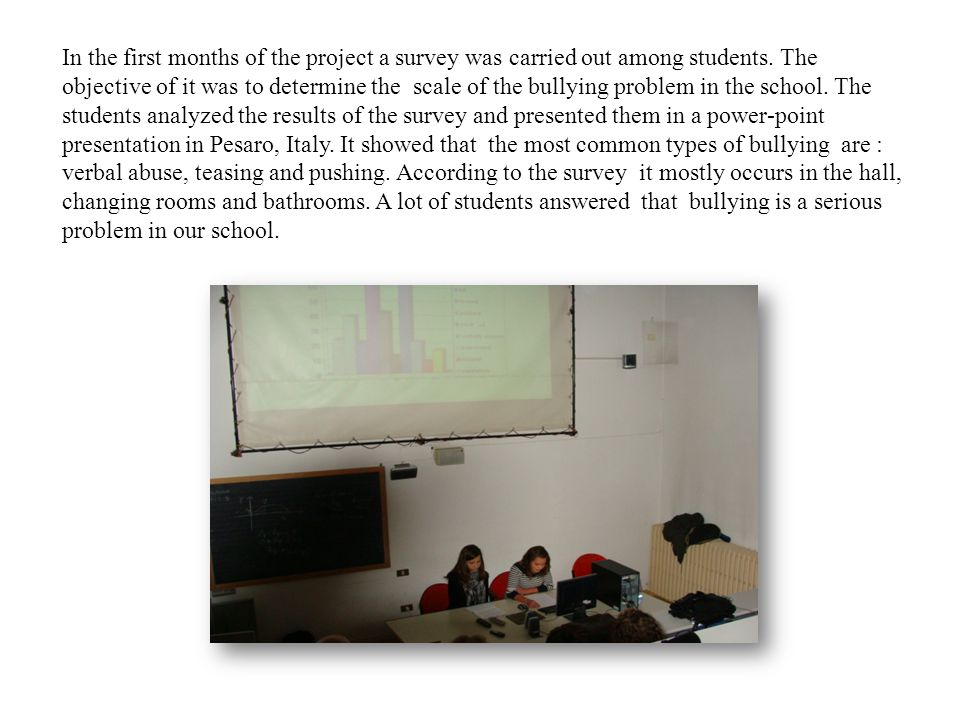 In the first months of the project a survey was carried out among students.