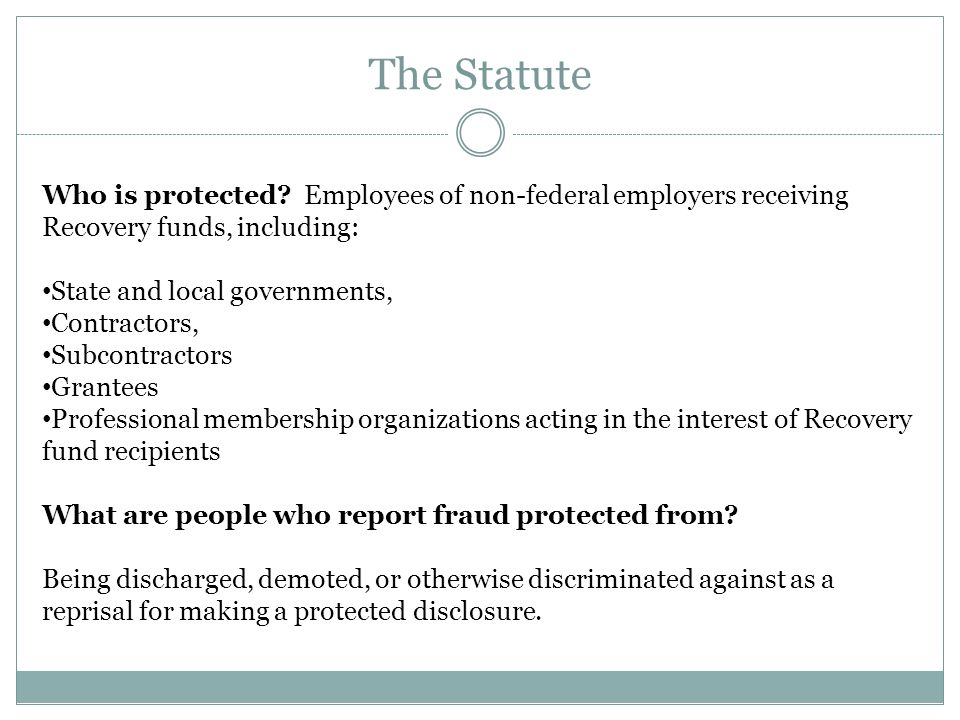 The Statute Who is protected.