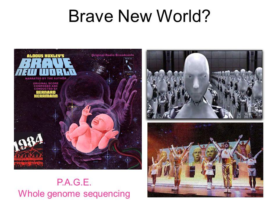 Brave New World P.A.G.E. Whole genome sequencing