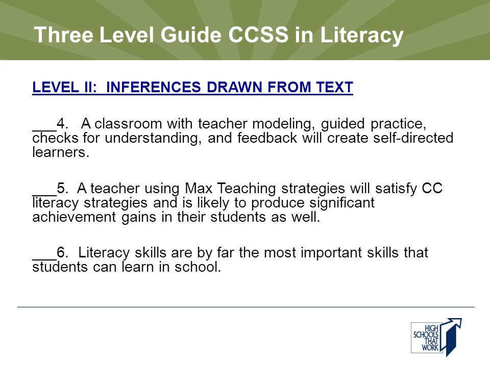Three Level Guide CCSS in Literacy LEVEL II: INFERENCES DRAWN FROM TEXT ___4.
