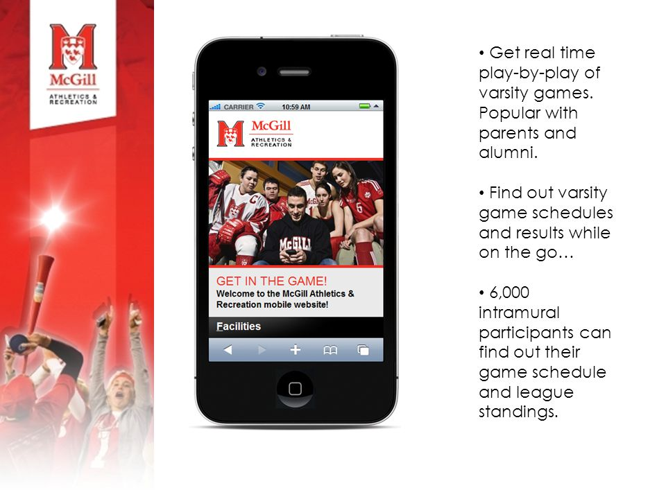 Get real time play-by-play of varsity games. Popular with parents and alumni.