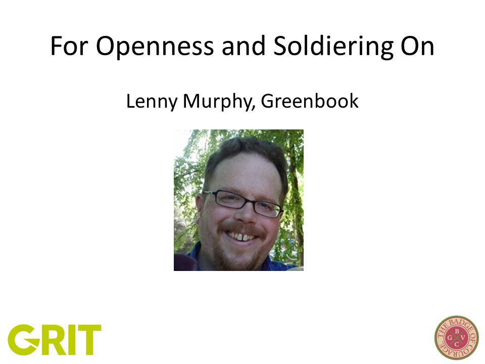 For Openness and Soldiering On Lenny Murphy, Greenbook