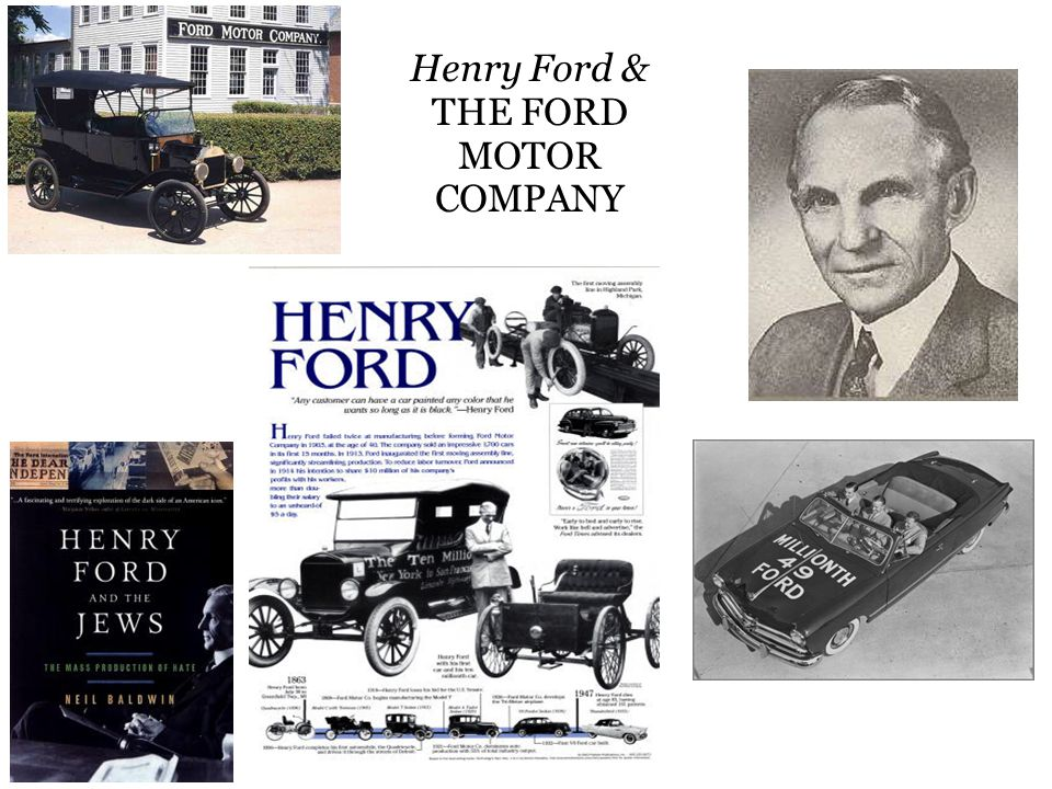 Henry Ford & THE FORD MOTOR COMPANY
