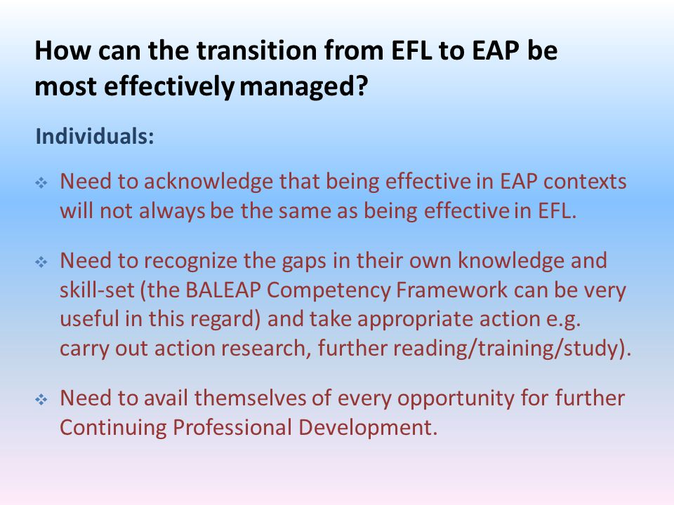 How can the transition from EFL to EAP be most effectively managed.