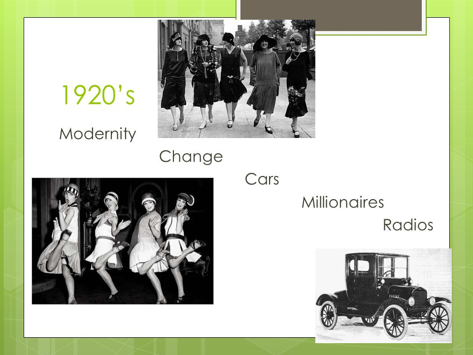 1920's Modernity Change Cars Millionaires Radios