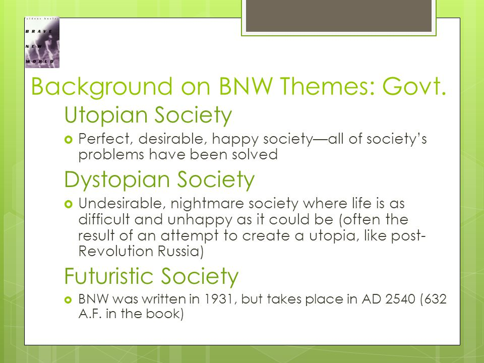 Background on BNW Themes: Govt.