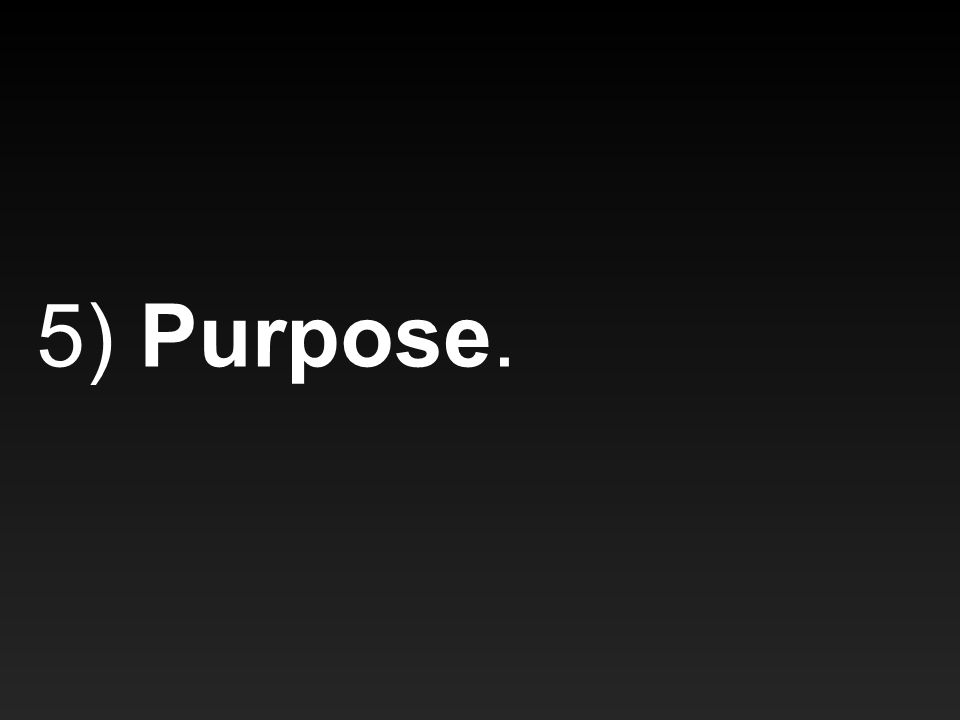 5) Purpose.