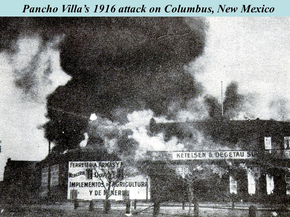 Pancho Villa's 1916 attack on Columbus, New Mexico