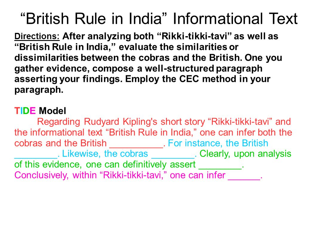 """British Rule in India"" Informational Text Directions: After analyzing both ""Rikki-tikki-tavi"" as well as ""British Rule in India,"" evaluate the simila"