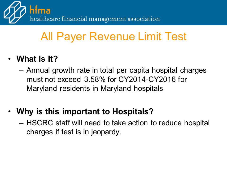 All Payer Revenue Limit Test What is it.