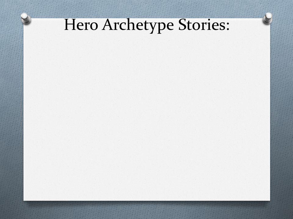 Hero Archetype Stories: