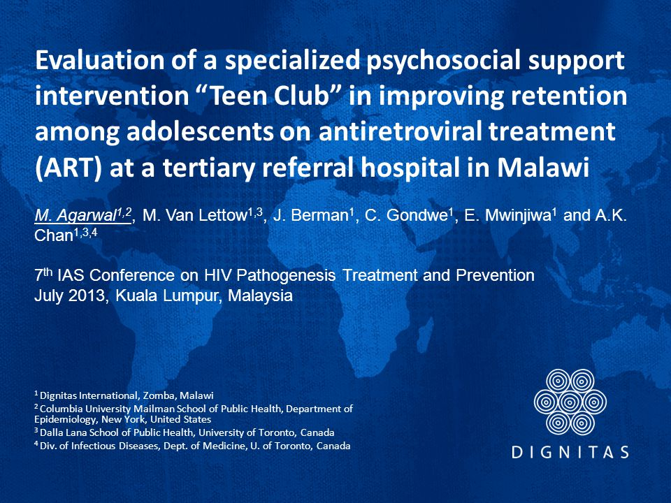 Evaluation of a specialized psychosocial support intervention Teen Club in improving retention among adolescents on antiretroviral treatment (ART) at a tertiary referral hospital in Malawi M.