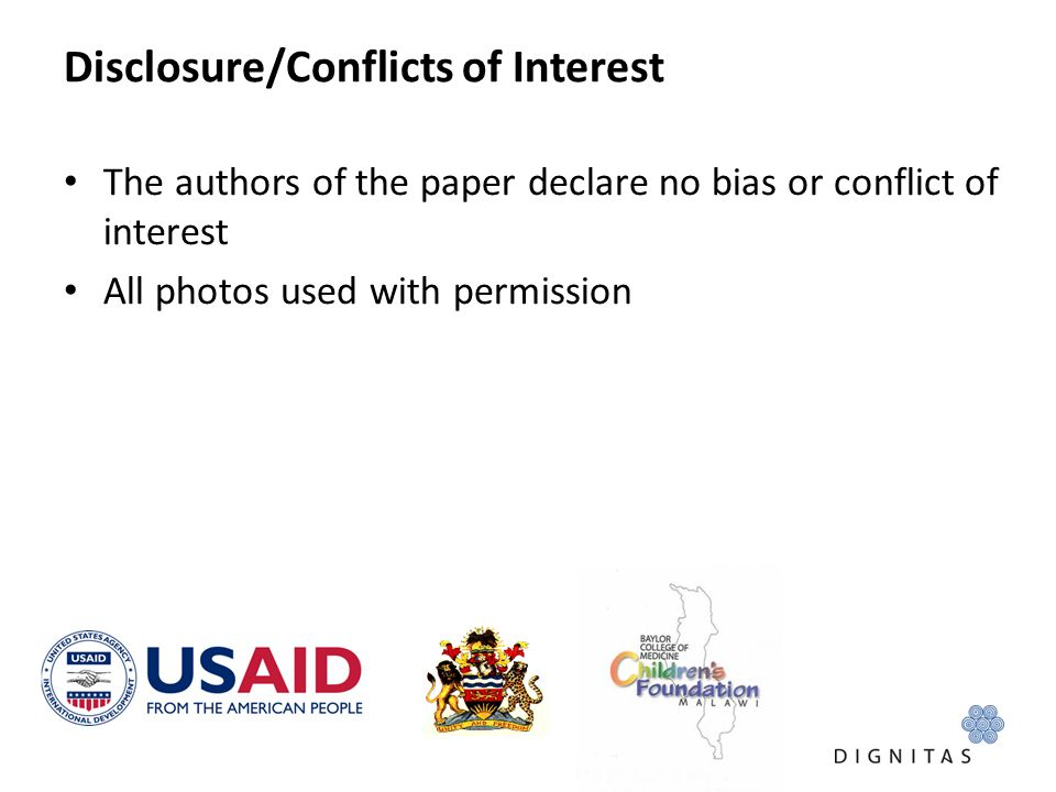 Disclosure/Conflicts of Interest The authors of the paper declare no bias or conflict of interest All photos used with permission