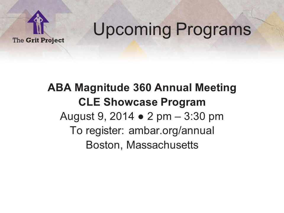 19 Copyright ©2014 Upcoming Programs ABA Magnitude 360 Annual Meeting CLE Showcase Program August 9, 2014 ● 2 pm – 3:30 pm To register: ambar.org/annual Boston, Massachusetts