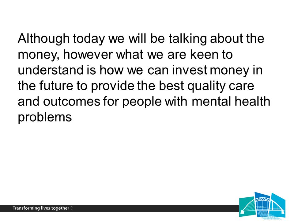 3 The Mental Health Programme Board is committed to improving mental health services.